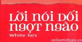Tôi đã bắt đầu biết nói dối
